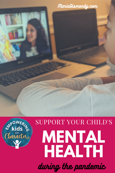 Support Your Child's Mental Health {During the Pandemic}