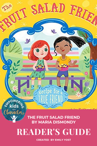 The Fruit Salad Friend Reader's Guide