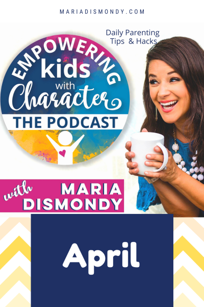 EKWC THE PODCAST-DAILY PARENTING TIPS & HACKS-april