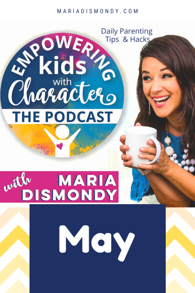 EKWC THE PODCAST-DAILY PARENTING TIPS & HACK- May