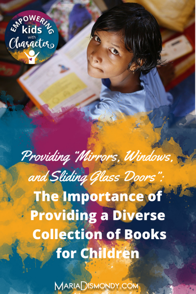 """Providing """"Mirrors, Windows, and Sliding Glass Doors"""": The Importance of Providing a Diverse Collection of Books for Children"""