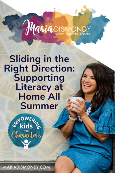 Sliding in the Right Direction: Supporting Literacy at Home All Summer