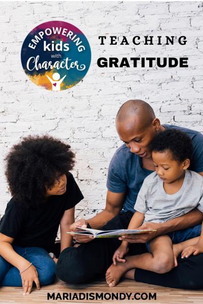 Teaching GRATITUDE: A Healthy Habit that Lasts a Lifetime!